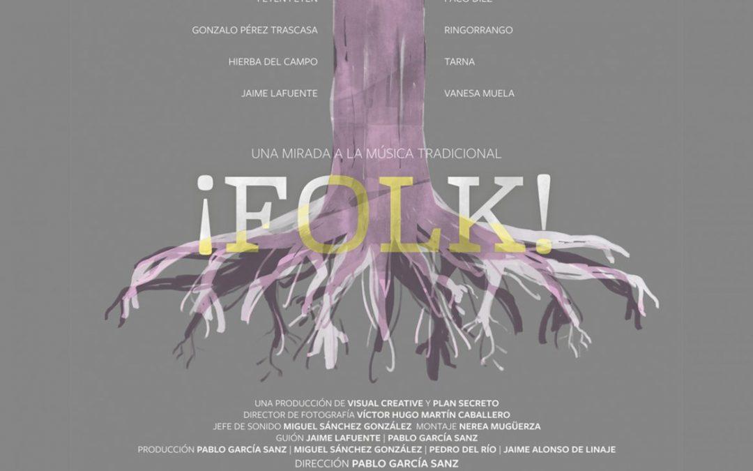 Documental ¡FOLK! Una mirada a la música tradicional.