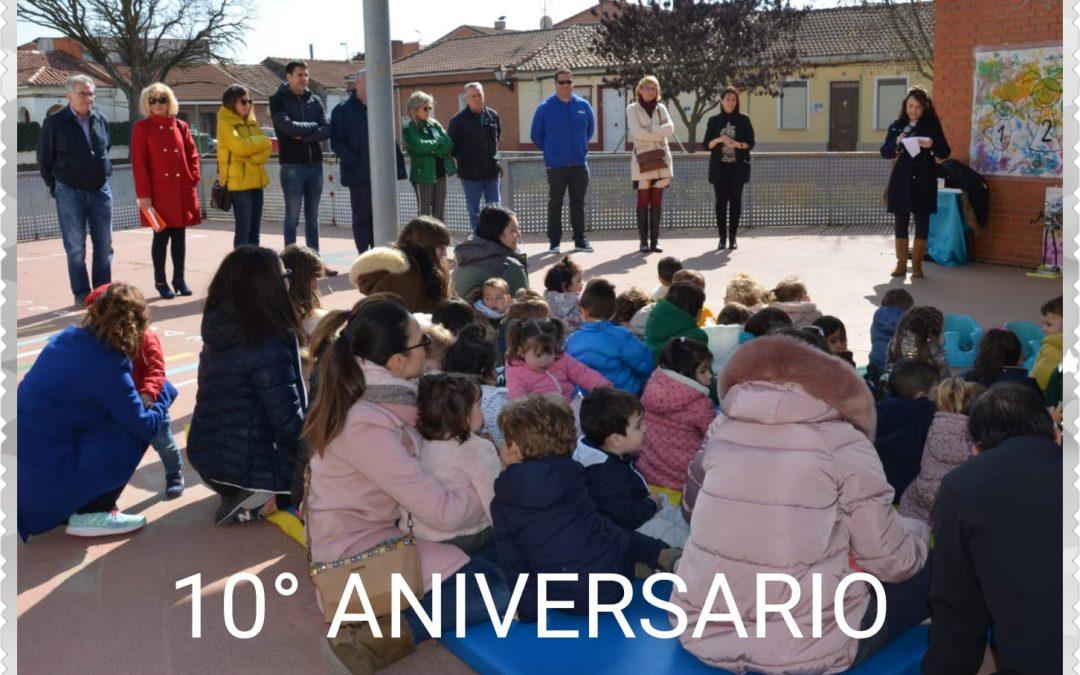 """10º Aniversario Escuela Infantil """"José Antonio Celemín Terradillos"""""""