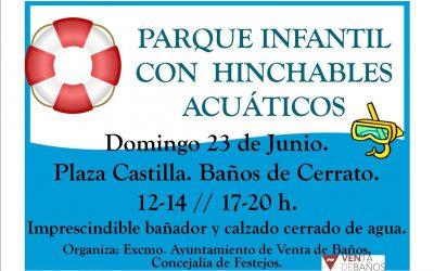 Parque Infantil Hinchables Acuáticos. Fiestas San Juan. Baños de Cerrato.